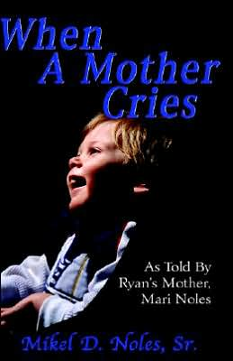 When A Mother Cries