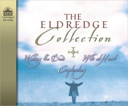 The Eldredge Collection: Waking the Dead, Wild at Heart, Capitivating