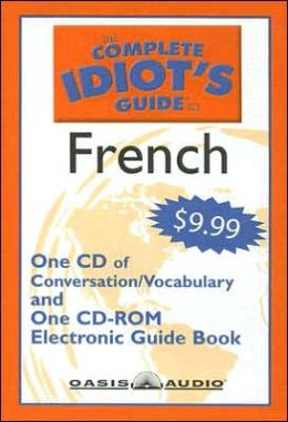 The Complete Idiot's Guide to French: Level 1