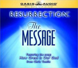 Resurrection: The Message