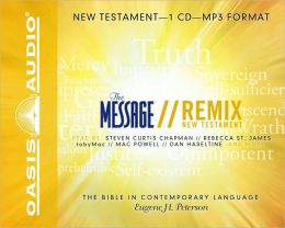 The Message Remix Bible: New Testament