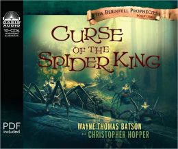 Curse of the Spider King (Berinfell Prophesies Series #1)
