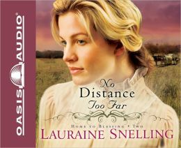 No Distance Too Far (Home to Blessing Series #2)