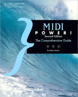 MIDI Power!: The Comprehensive Guide
