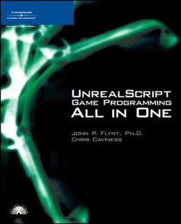 UnrealScript Game Programming All in One