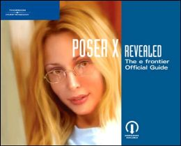 Poser 7 Revealed: The efrontier Official Guide
