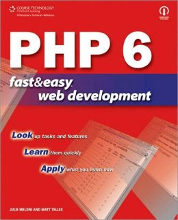 PHP 6 Fast & Easy Web Development