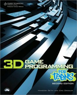 3D Game Programming for Teens