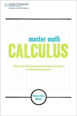 Master Math: Calculus: Calculus