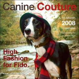 2008 Canine Couture Wall Calendar