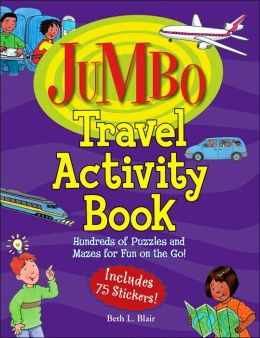 Jumbo Travel Activity Book: Hundreds of Puzzles and Mazes for Fun on the Go