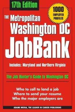 The Metropolitan Washington DC Jobbank: Includes Maryland and Northern Virginia