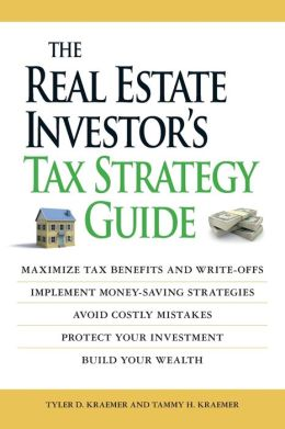 The Real Estate Investor's Tax Strategy Guide: Maximize tax benefits and write-offs, Implement money-saving strategies?Avoid costly mistakes,,Protect your investment.. Build your wealth