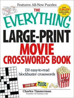 The Everything Large-Print Movie Crosswords Book: 150 easy-to-read blockbuster crosswords