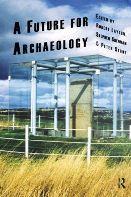 A Future for Archaeology