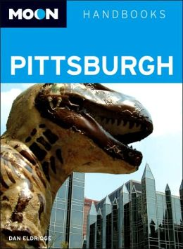 Pittsburgh (Moon Handbooks Series)
