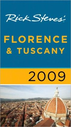 Rick Steves' Florence and Tuscany 2009