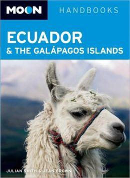 Moon Ecuador and the Galapagos Islands