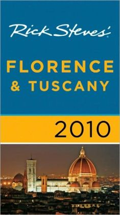 Rick Steves' Florence and Tuscany 2010