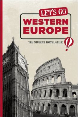 Let's Go Western Europe: The Student Travel Guide