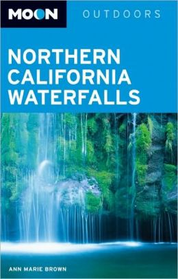 Moon Northern California Waterfalls