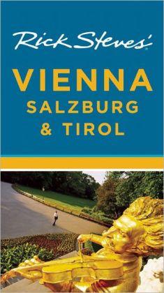 Rick Steves' Vienna, Salzburg and Tirol