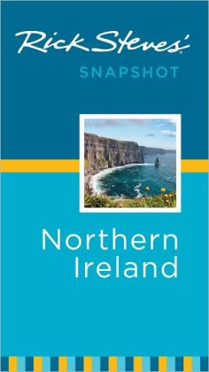 Rick Steves' Snapshot Northern Ireland