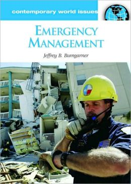 Emergency Management: A Reference Handbook