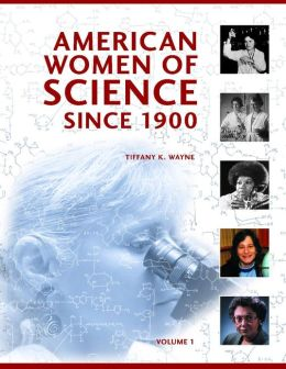 American Women of Science since 1900 [2 volumes]