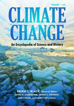 Climate Change: An Encyclopedia of Science and History