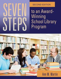 Seven Steps to an Award-Winning School Library Program