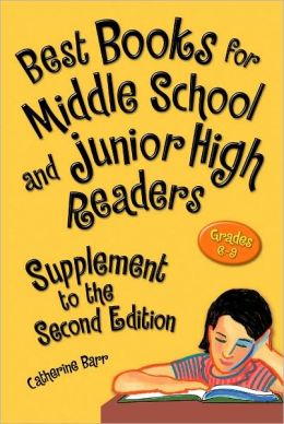 Best Books for Middle School and Junior High Readers, Grades 6-9: Supplement to the Second Edition
