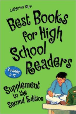 Best Books for High School Readers, Grades 9-12: Supplement to the Second Edition