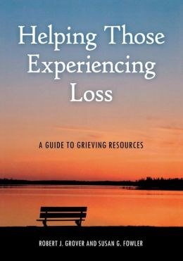 Helping Those Experiencing Loss: A Guide to Grieving Resources
