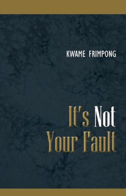 It's Not Your Fault: How to Become Great Despite the Past