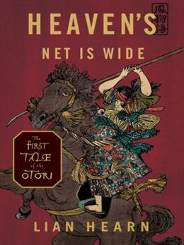 Heaven's Net Is Wide: Tales of the Otori Series, Book 5