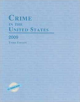 Crime in the United States 2009: Uniform Crime Reports