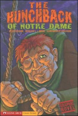 The Hunchback of Notre Dame (Graphic Revolve Series)