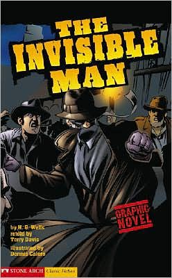 The Invisible Man (Graphic Revolve Series)