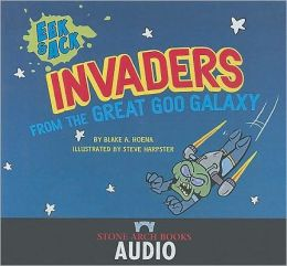 Invaders of the Great Goo Galaxy (Eek and Ack Series)