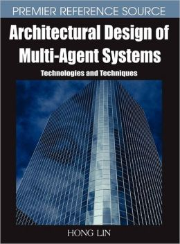 Architectural Design Of Multi-Agent Systems
