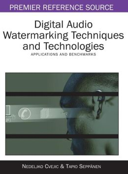 Digital Audio Watermarking Techniques And Technologies