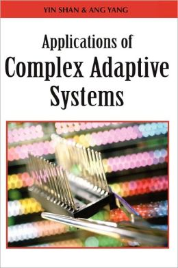 Applications Of Complex Adaptive Systems
