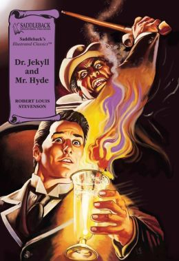 Dr. Jekyll and Mr. Hyde (Saddleback's Illustrated Classics)