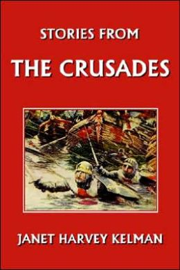 Stories From The Crusades (Large Print)