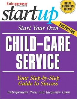 Start Your Own Child-Care Service