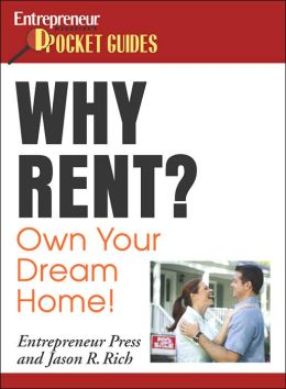 Why Rent? Own Your Own Dream Home!