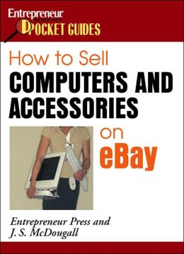 How to Sell Computers and Accessories on Ebay