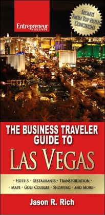 The Business Traveler Guide to Las Vegas