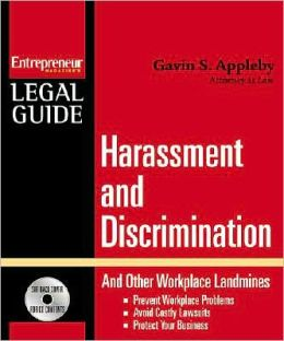 Harassment and Discrimination: And Other Workplace Landmines